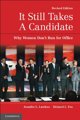 It Still Takes a Candidate: Why Women Don't Run for Office 9780521179249