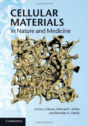 Cellular Materials in Nature and Medicine 9780521195447
