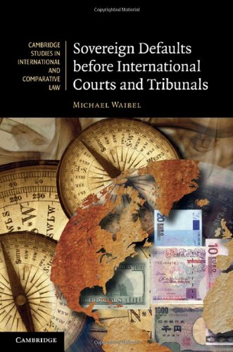 Sovereign Defaults Before International Courts and Tribunals 9780521196994