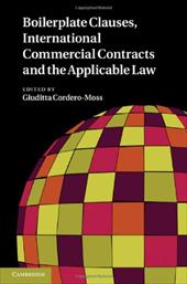 Boilerplate Clauses, International Commercial Contracts and the Applicable Law