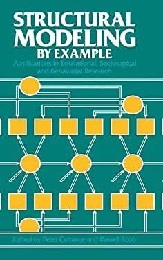 Structural Modeling by Example: Applications in Educational, Sociological, and Behavioral Research 9780521261951