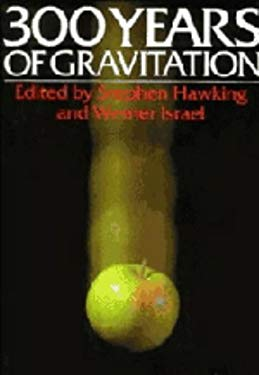 Three Hundred Years of Gravitation 9780521343121