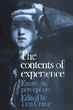 The Contents of Experience: Essays on Perception 9780521417273