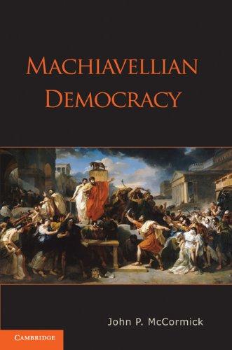 Machiavellian Democracy 9780521530903