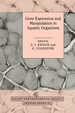Gene Expression and Manipulation in Aquatic Organisms: 9780521570039