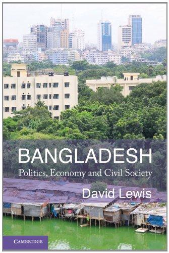 Bangladesh: Politics, Economy and Civil Society 9780521713771