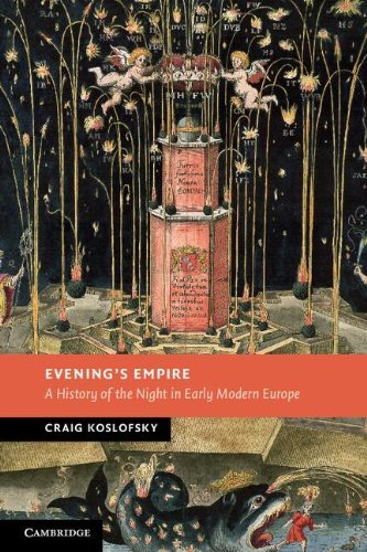 Evening's Empire: A History of the Night in Early Modern Europe 9780521721066