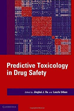 Predictive Toxicology in Drug Safety 9780521763646