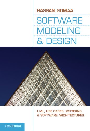 Software Modeling and Design: UML, Use Cases, Patterns, and Software Architectures 9780521764148