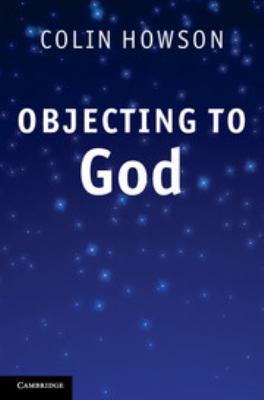 Objecting to God 9780521768351