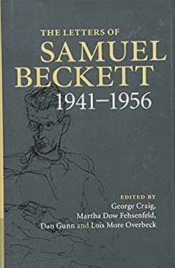 The Letters of Samuel Beckett, Volume 2: 1941-1956 9780521867948