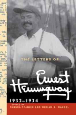 The Letters of Ernest Hemingway: Volume 5, 19321934: 19321934 (The Cambridge Edition of the Letters of Ernest Hemingway (Series Number 5))