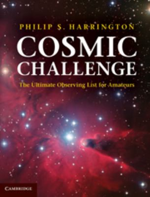 Cosmic Challenge: The Ultimate Observing List for Amateurs 9780521899369