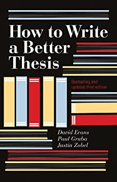 How to Write a Better Thesis 9780522861266