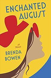 Enchanted August: A Novel 22465298
