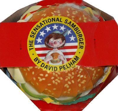 The Sensational Samburger [With Cardboard Piece to Make a Sesame Burger]