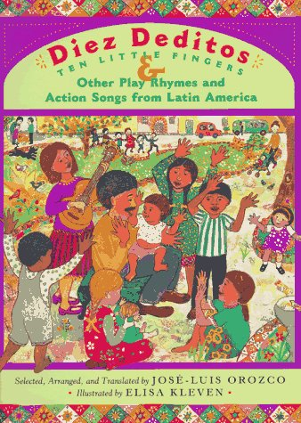 Diez Deditos and Other Play Rhymes and Action Songs from Latin America 9780525457367