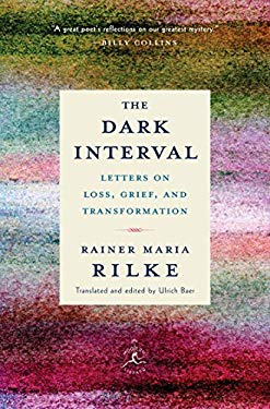 The Dark Interval: Letters on Loss, Grief, and Transformation (Modern Library Classics)