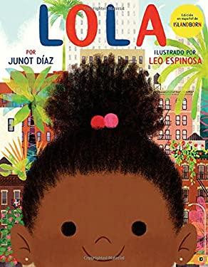 Lola: Edicin en espaol de ISLANDBORN (Spanish Edition)