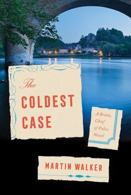 The Coldest Case: A Bruno, Chief of Police Novel (Bruno, Chief of Police Series)