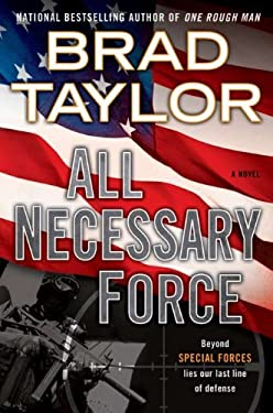 All Necessary Force: A Pike Logan Thriller 9780525952626