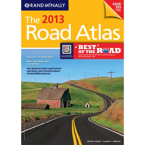 The 2013 Road Atlas (Rand Mcnally Road Atlas: United States, Canada, Mexico)