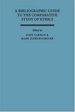 A Bibliographic Guide to the Comparative Study of Ethics 9780521344487