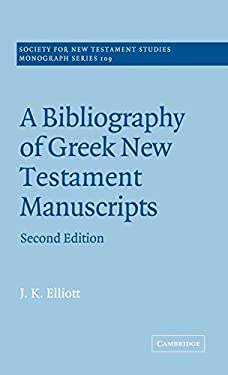 A Bibliography of Greek New Testament Manuscripts 9780521770125