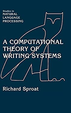 A Computational Theory of Writing Systems 9780521663403