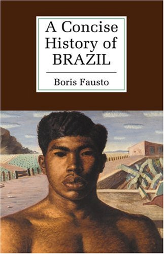 A Concise History of Brazil 9780521563321