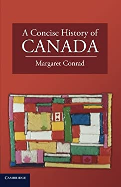 A Concise History of Canada 9780521744430