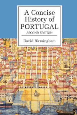 A Concise History of Portugal 9780521830041