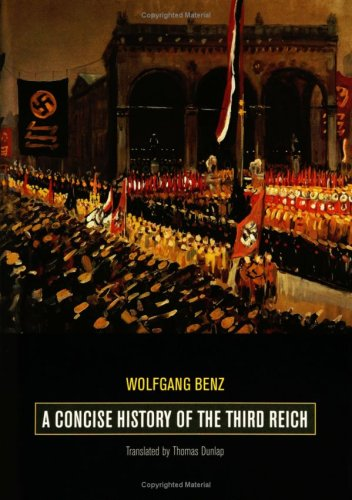 A Concise History of the Third Reich 9780520234895