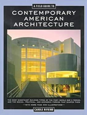 A Field Guide to Contemporary American Architecture: Revised Edition 9780525940081