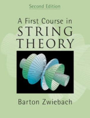 A First Course in String Theory 9780521880329