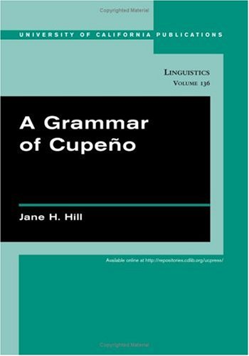 A Grammar of Cupeno 9780520246379