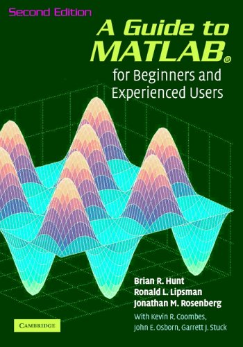 A Guide to MATLAB: For Beginners and Experienced Users 9780521615655