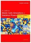 A Guide to Monte Carlo Simulations in Statistical Physics 9780521842389