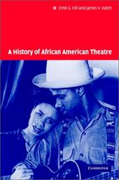 A History of African American Theatre 1766747