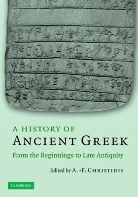 A History of Ancient Greek: From the Beginnings to Late Antiquity