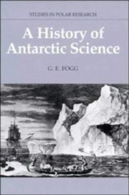 A History of Antarctic Science 9780521361132