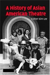 A History of Asian American Theatre 1782572