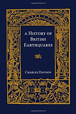 A History of British Earthquakes 9780521140997