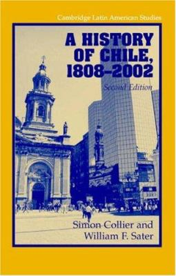 A History of Chile, 1808 2002 9780521534840