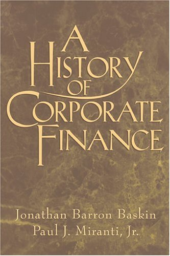 A History of Corporate Finance 9780521555142