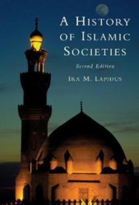 A History of Islamic Societies 9780521770569