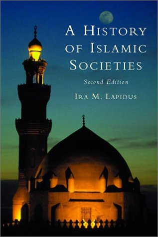 A History of Islamic Societies 9780521779333