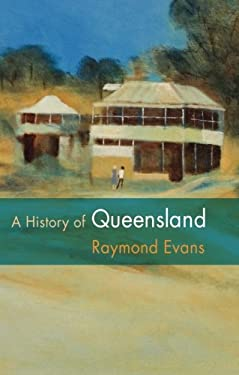 A History of Queensland 9780521545396