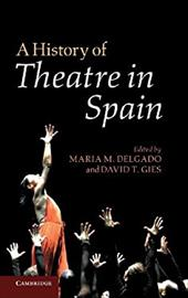A History of Theatre in Spain 16432037