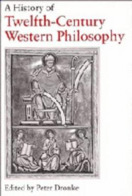 A History of Twelfth-Century Western Philosophy